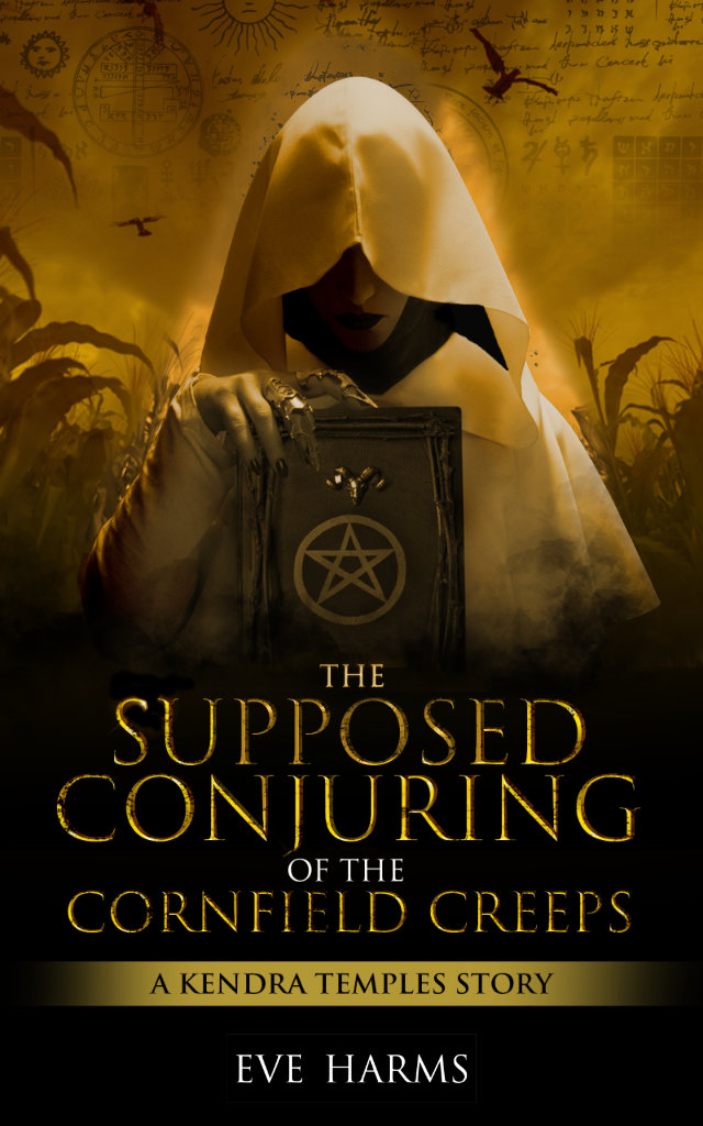 The Supposed Conjuring of the Cornfield Creeps book cover